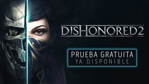 Disponible la prueba gratuita de Dishonored 2 en PlayStation 4, Xbox One y PC